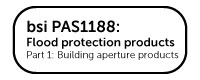 Floodgate Ltd is tested to bsi PAS1188